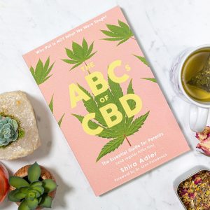 The ABCs of CBD, The Essential Guide for Parents (and regular folks too) by Shira Adler (2019)